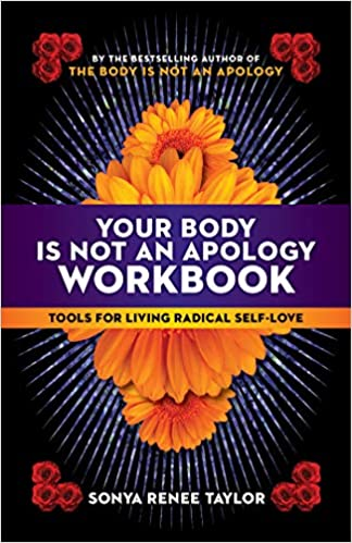 Your Body Is Not an Apology Workbook