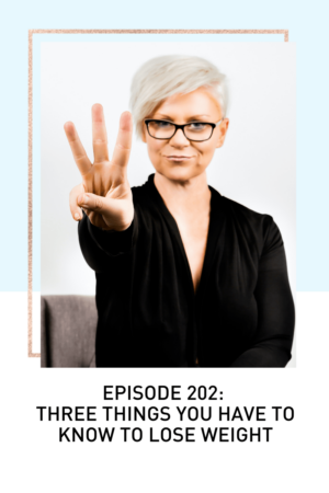 Corinne Holding Up 3 Fingers to indicate the Three Things You Need To Know To Lose Weight.